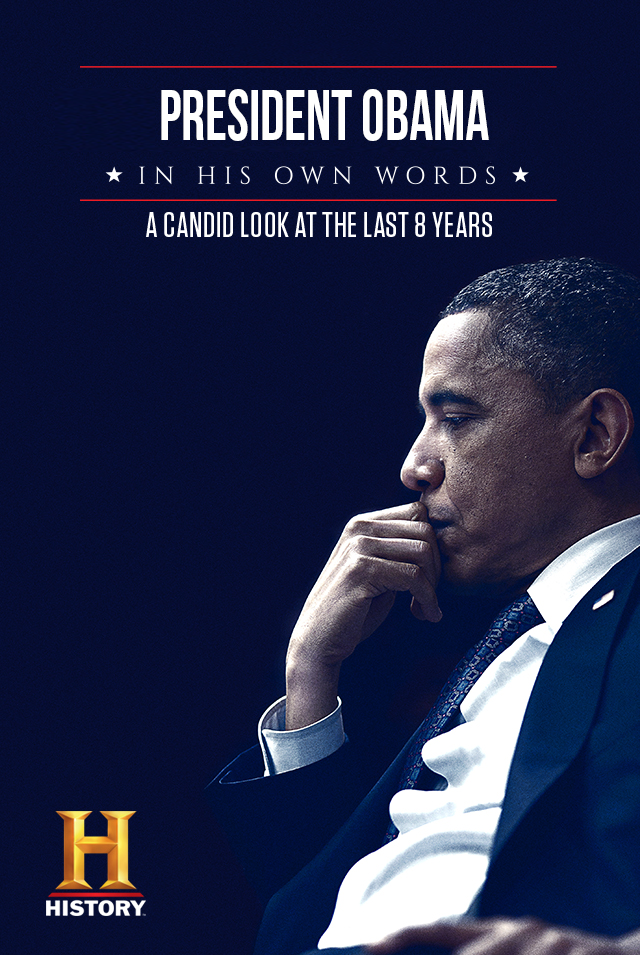 """""""President Obama: In His Own Words"""" premiers Jan. 16,Monday7 p.m.(PH)on the same day of the US telecast, first and exclusively on HISTORY."""